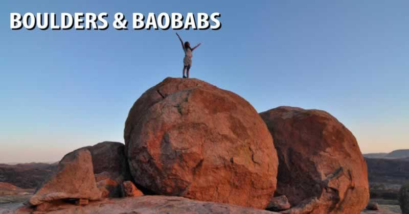 Boulders and Baobabs