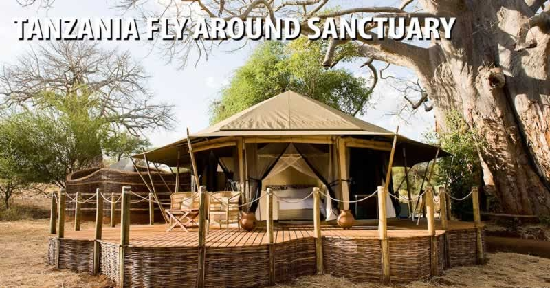 Tanzania Fly Around with Sanctuary